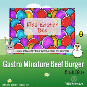 Easter - Gastro Minature Beef Burger - The Lawrence, Athboy